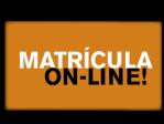 Matrícula ON-LINE